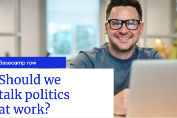 how much should we talk politics at work?